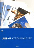 AES+F ACTION HALF LIFE