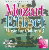 THE MOZART EFFECT - MUSIC FOR CHILDREN, vol. 2 - RELAX, DAYDREAM & DRAW