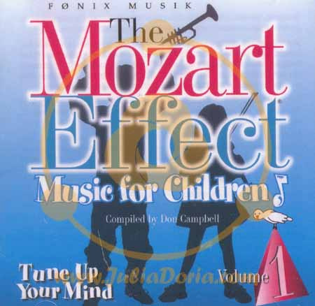 THE MOZART EFFECT - MUSIC FOR CHILDREN, vol. 1 - TUNE UP YOUR MIND