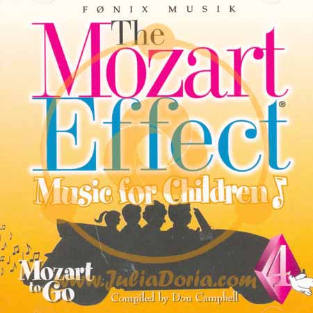 THE MOZART EFFECT - MUSIC FOR CHILDREN, vol. 4 - MOZART TO GO