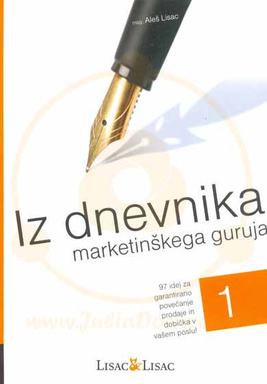 Iz dnevnika marketinškega guruja 1. del