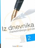 Iz dnevnika marketinškega guruja 2. del