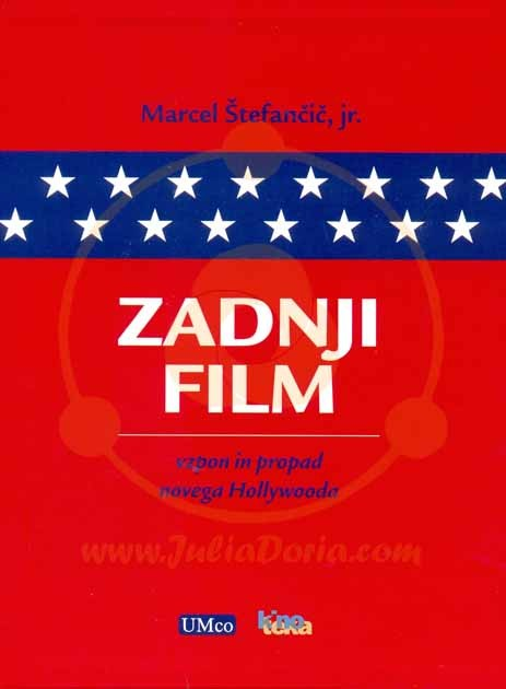 ZADNJI FILM - VZPON IN PROPAD NOVEGA HOLLYWOODA I., II.
