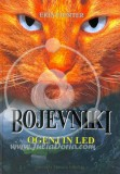 Bojevniki - Ogenj in led