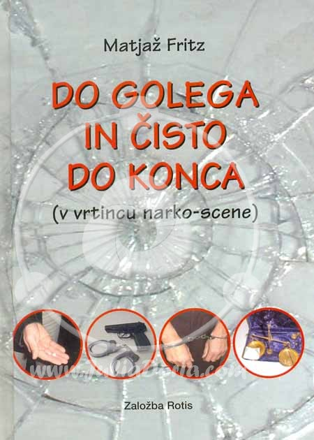 Do golega in čisto do konca