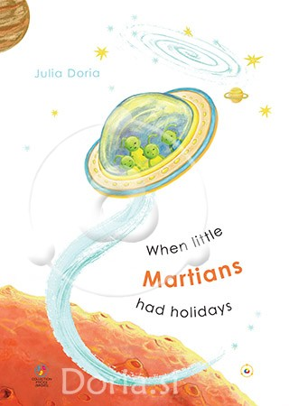 When little Martians had holidays