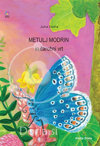 Metulj Modrin in čarobni vrt