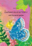 The Chapman's blue butterfly and the secret garden