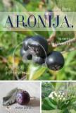 ARONIJA, naravna mojstrovina - Priročnik za gojenje aronije